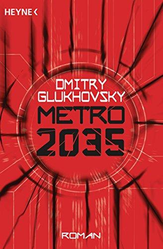 Metro 2035: Roman Metro-Romane German Edition