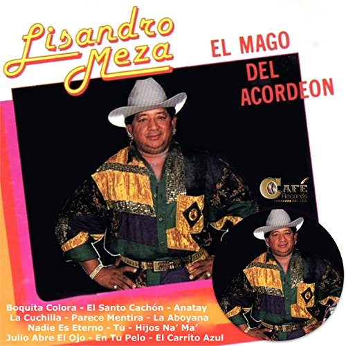 Lisandro Meza Stream or buy for $0.99 · Boquita Colora