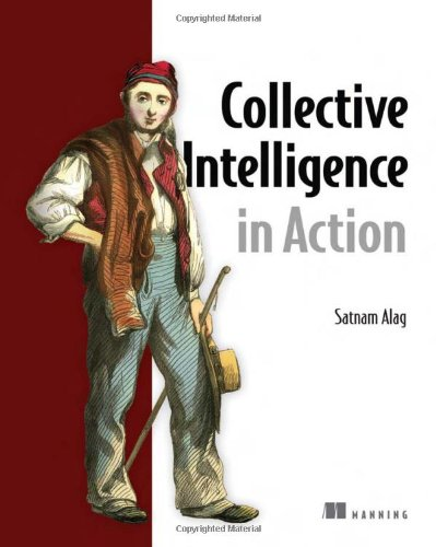 Collective Intelligence in Action by Brand: Manning Publications