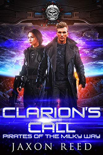 Clarion's Call (Pirates of the Milky Way Book 2)