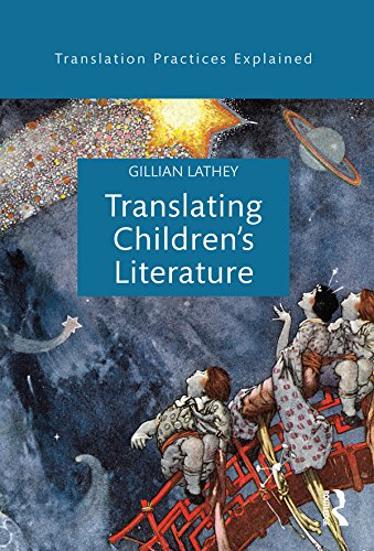 Translating Children's Literature (Translation Practices Explained) Pdf