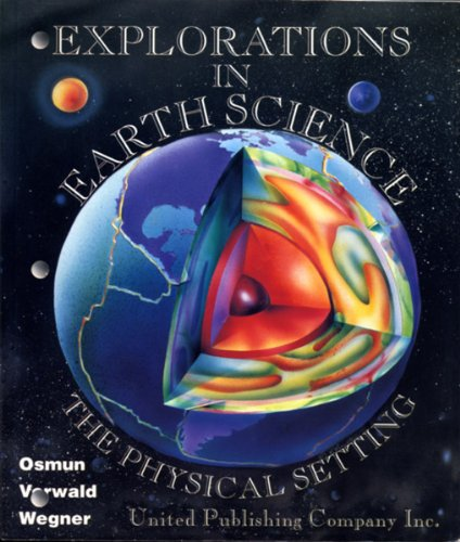 Explorations in Earth Science: The Physical Setting