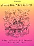 A Little Java, A Few Patterns (MIT Press)