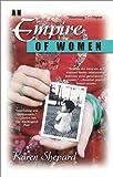 An Empire of Women, Karen Shepard, 0425184560