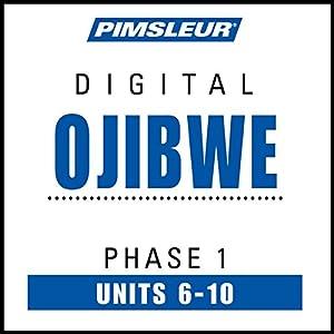 Ojibwe Phase 1, Unit 06-10 Audiobook