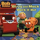 Dizzy and Muck Work It Out, Annie Auerbach, 0689847564