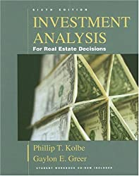 Investment Analysis for Real Estate Decisions, Sixth Edition