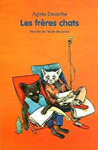 Paperback Les frères chats [French] Book