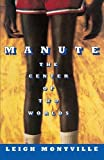 img - for Manute: The Center of Two Worlds by Leigh Montville (2011-01-01) book / textbook / text book