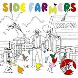 SIDE FARMERS(初回限定生産)(DVD付)