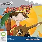 Anton Rocks On: Aussie Chomps | David Metzenthen