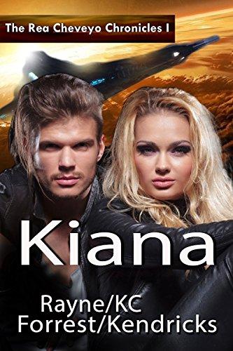 The Rea Cheveyo Chronicles: Kiana: Kiana