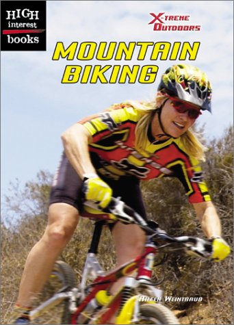 Read Online Mountain Biking (High Interest Books: X-Treme Outdoors) pdf