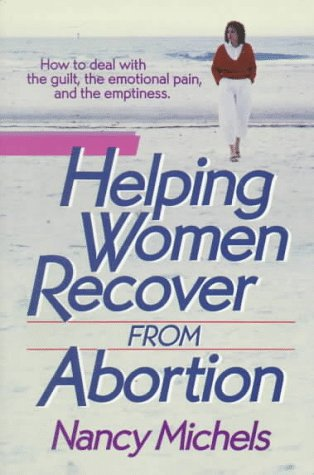 Helping Women Recover From Abortion