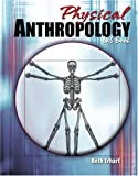 Physical Anthropology Lab Book, Erhart, Beth, 0757538517