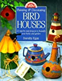 Painting and Decorating Birdhouses, Dorothy Egan, 0891347372