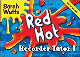 >>UPDATED>> Red Hot Recorder Tutor 1: Descant Student. Kenya insider benefit claims gaping Envie provide