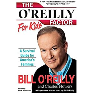 The O'Reilly Factor For Kids Audiobook
