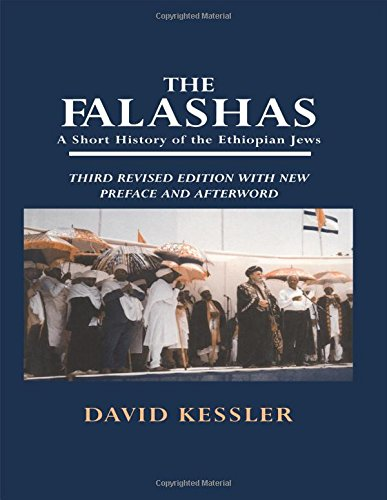 The Falashas: A Short History of the Ethiopian Jews
