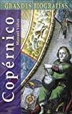 img - for Cop rnico (Grandes biograf as series) (Spanish Edition) book / textbook / text book