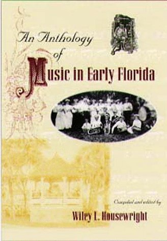 Descargar Libro An Anthology Of Music In Early Florida Wiley L. Housewright