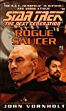 Rogue Saucer (Star Trek the Next Generation, No. 39)