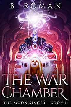 The War Chamber (The Moon Singer Book 2)