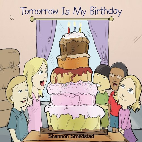 Read Online Tomorrow Is My Birthday ebook