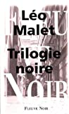img - for TRILOGIE NOIRE -LA book / textbook / text book