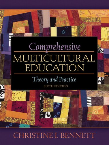 Comprehensive Multicultural Education: Theory and Practice (6th Edition)