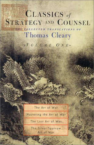 Classic Strategy (Classics of Strategy and Counsel, Vol. 1: The Collected Translations of Thomas Cleary)