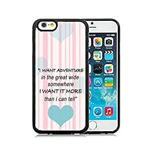 CorpCase iPhone 6 Case / iPhone 6 4.7 Inch Case TPU + PU Leather Back - I want adventure in the great wide somewhere. I want it more than I can tell Life Quote Soft Case Protective TPU Cell Phone Case Cover iPhone 6 (4.7)