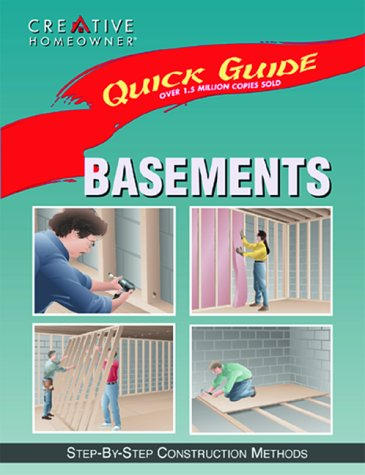 Quick Guide: Basements: Step-by-Step Construction Methods