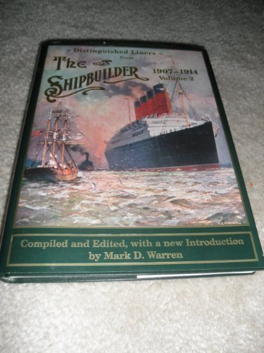 Distinguished Liners from the Shipbuilder,1907-1914 (Volume 2)