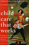 Child Care that Works, Eva Cochran, 0395822874