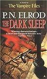 The Dark Sleep (Vampire Files, No. 8)