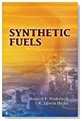 Synthetic Fuels (Dover Books on Aeronautical Engineering) by Probstein, Ronald F., Hicks, R. Edwin, Engineering (2006) Paperback