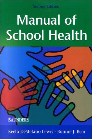 Manual of School Health, 2e