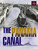 The Panama Canal (Great Building Feats)