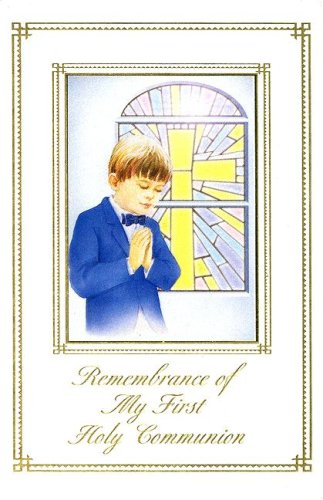 Remembrance of My 1st Holy Communion, Boys or Girls (Marian Children's Mass Book)