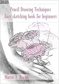 pencil drawing techniques easy sketching book for