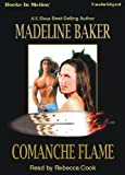 img - for Comanche Flame by Madeline Baker from Books In Motion.com book / textbook / text book