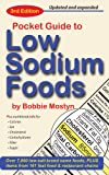 The Pocket Guide to Low Sodium Foods, Bobbie Mostyn, 0967396972
