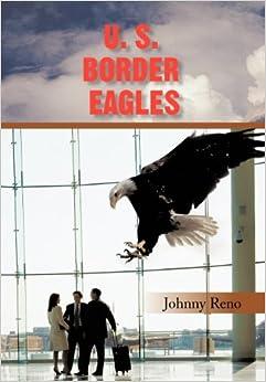 U. S. Border Eagles