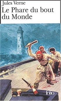 Le Phare du bout du monde par Verne