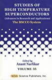 Studies of High Temperature Superconductors: (Advances in Research and Applications); Vol. 35; The Bscco System (Living History)