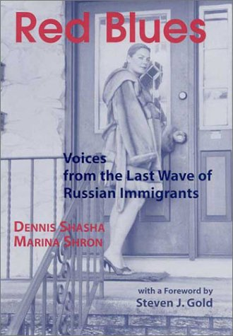 Red Blues: Voices from the Last Wave of Russian Immigrants (Ellis Island Series)