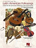 Collection of Latin American Folksongs, Raquel Gonzalez Paraiso and Francisco Lopez, 0793599571