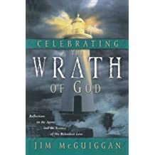 Amazon jim mcguiggan books celebrating the wrath of god reflections on the agony and the ecstasy of his relentless love fandeluxe Images