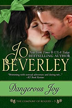 Dangerous Joy (The Company of Rogues Series, Book 5) (English Edition) por [Beverley, Jo]